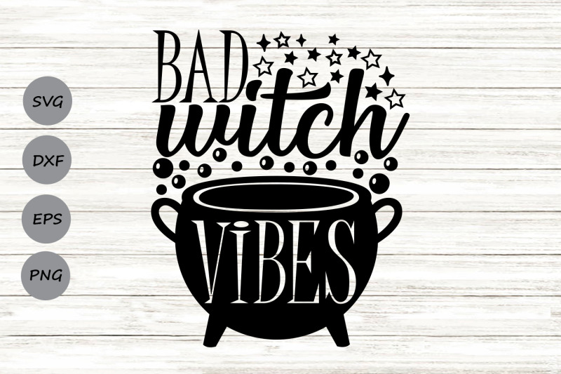 bad-witch-vibes-svg-halloween-svg-halloween-witch-svg-spooky-svg
