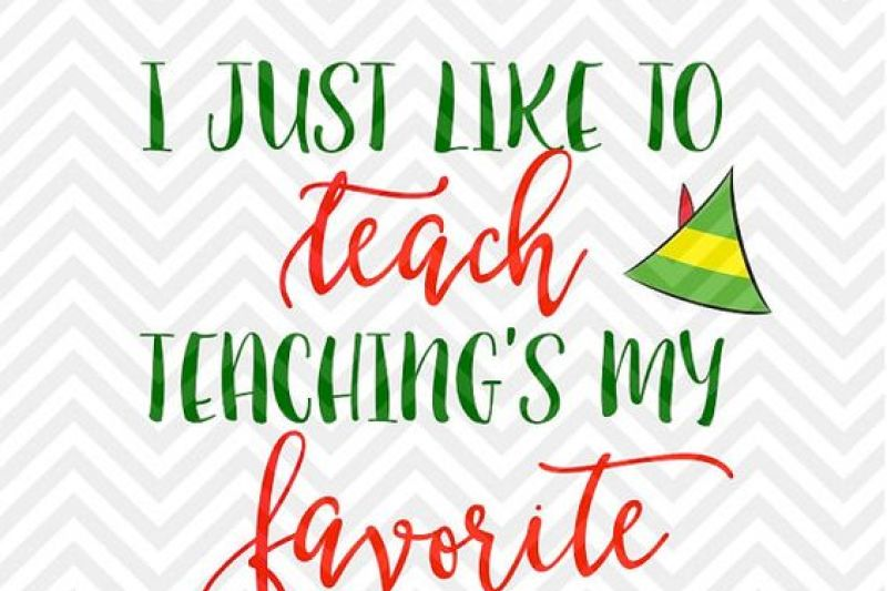 i-just-like-to-teach-teaching-s-my-favorite-santa-teacher-svg-and-dxf-cut-file-png-download-file-cricut-silhouette