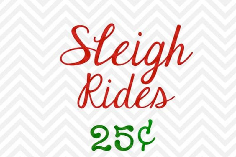 sleigh-rides-25-cents-farmhouse-christmas-svg-and-dxf-cut-file-png-download-file-cricut-silhouette