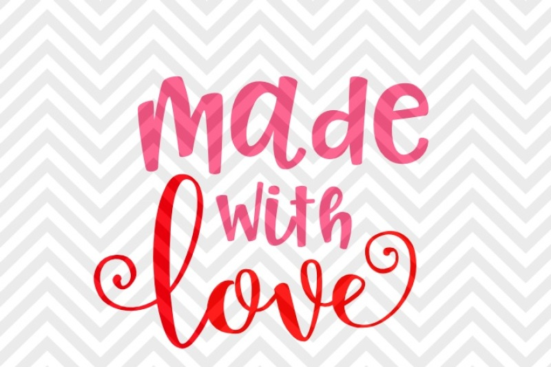 made-with-love-valentine-s-day-baby-svg-and-dxf-eps-cut-file-cricut-silhouette