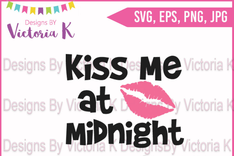 kiss-me-at-midnight-2017-new-year-svg-dxf-sihouette-cricut-cut-file