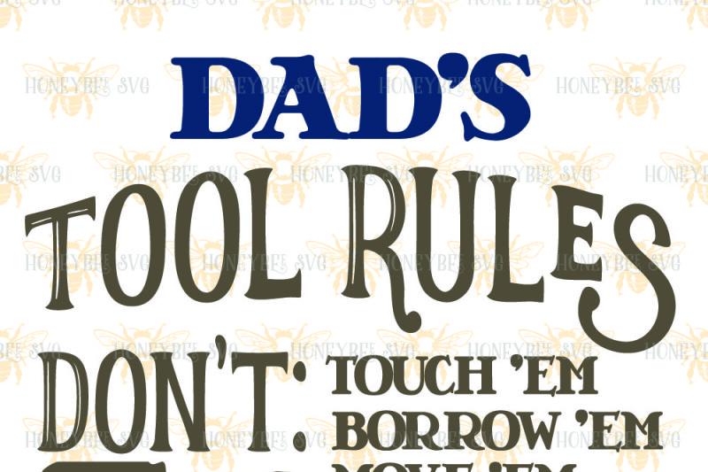 Dad S Tool Rules By Honeybee Svg Thehungryjpeg Com