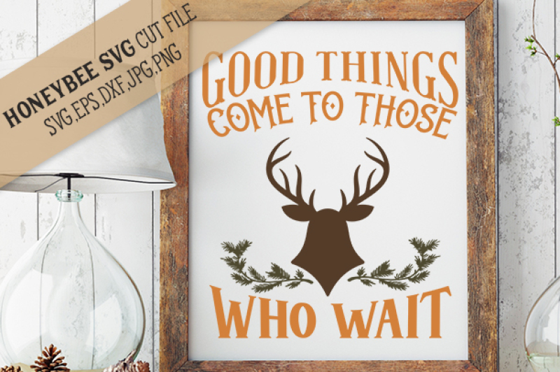 good-things-come-to-those-who-wait-deer
