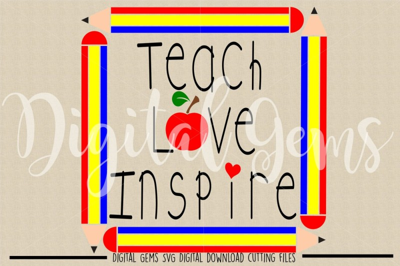 teach-inspire-love-svg-dxf-eps-png-files