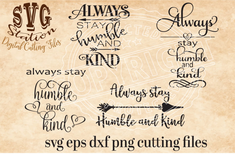 always-stay-humble-and-kind-svg-dxf-png-eps-cutting-file-for-silhouette-cricut