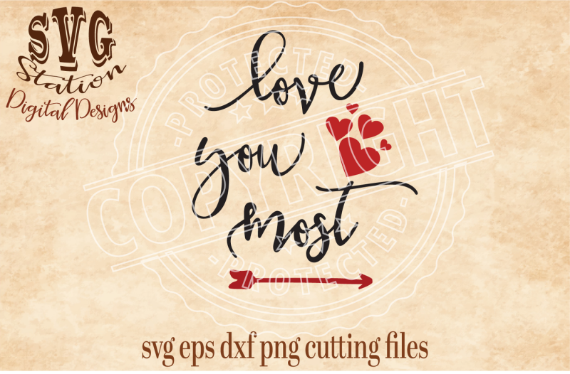 love-you-most-svg-png-dxf-eps-cutting-file