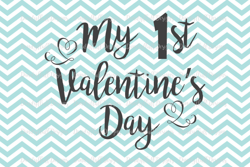 my-1st-valentine-s-day-svg-cutting-file-for-silhouette-and-cricut-png-for-clipart-commercial-use-digital-download