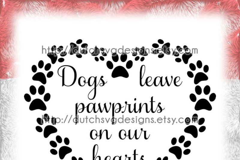 text-cutting-file-dogs-in-paw-heart-in-jpg-png-svg-eps-dxf-for-cricut-and-silhouette-cameo-curio-portrait-plotter-quote-dog-pawprint