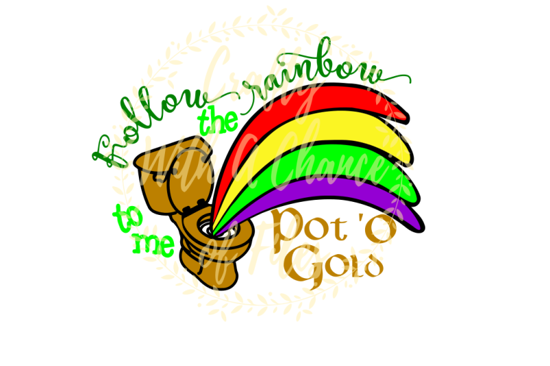 st-patrick-s-day-svg-follow-the-rainbow-to-me-pot-o-gold-svg-toilet-paper-svg-gag-gift-svg-funny-svg