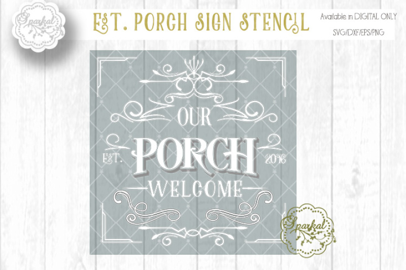 Porch Sign Stencil Cutting File Svg Dxf Png Eps By Sparkal