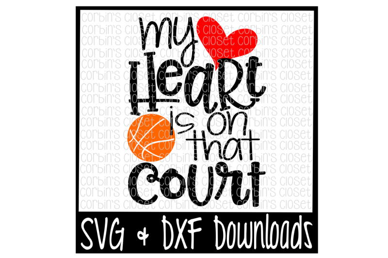 basketball-mom-svg-basketball-svg-my-heart-is-on-that-court-cut-file