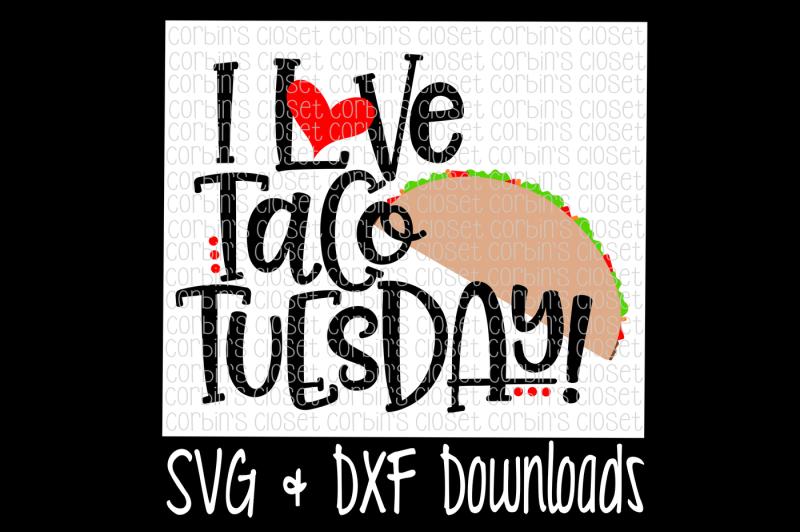 taco-tuesday-svg-i-love-taco-tuesday-cut-file