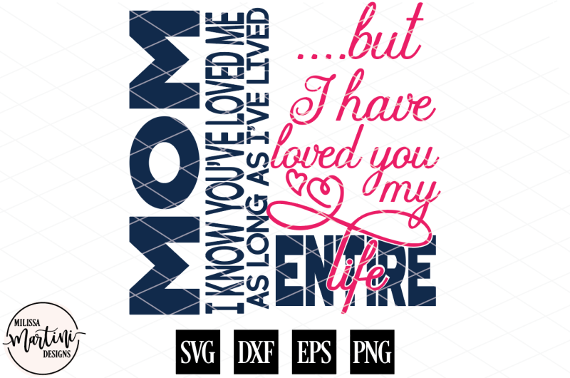 mom-i-know-you-ve-loved-me-mother-s-day-sign