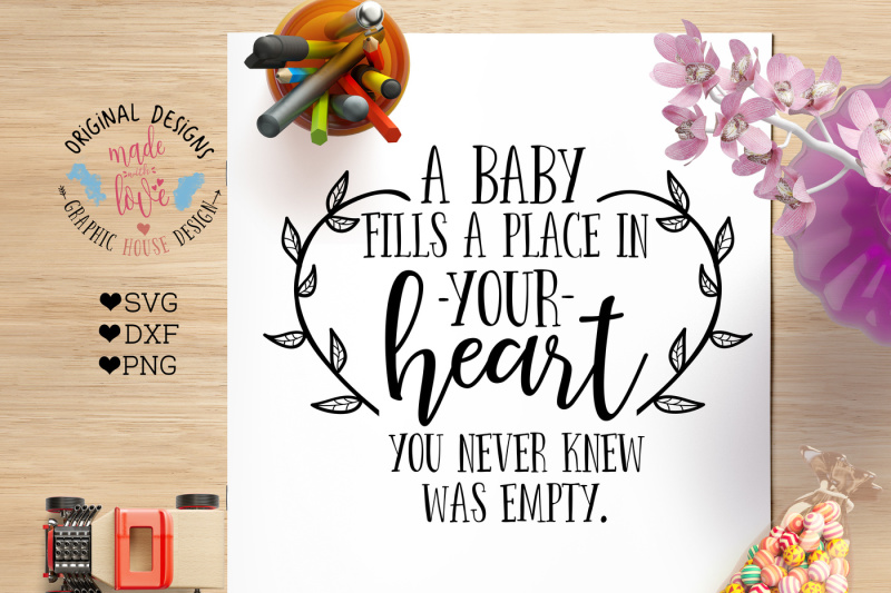 a-baby-fills-a-place-in-your-heart-nbsp-cutting-file