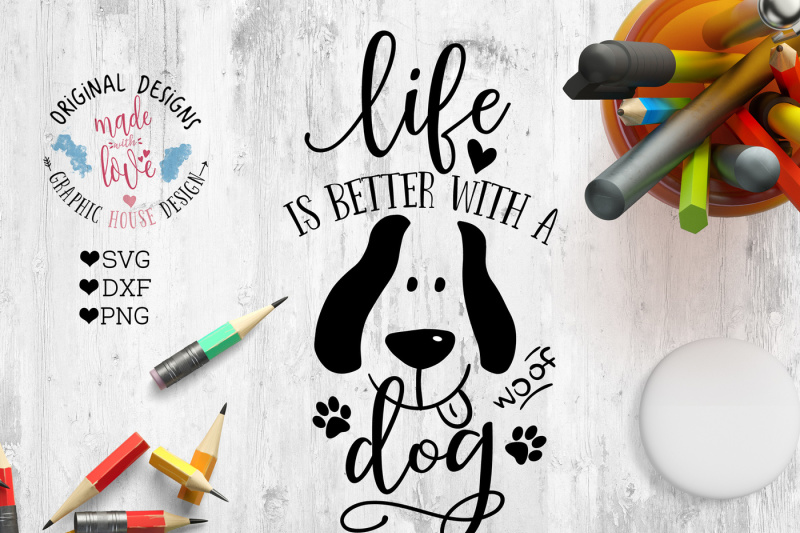 life-is-better-with-a-dog-cutting-file