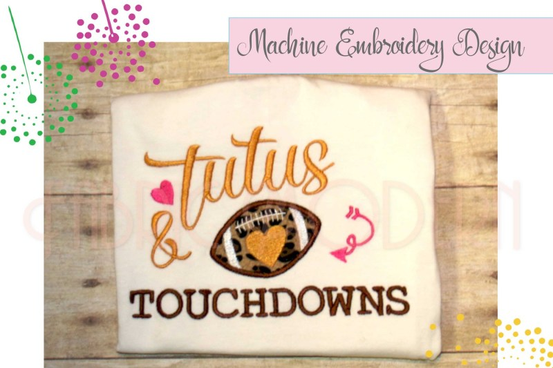tutus-and-touchdowns-embroidery-design-830