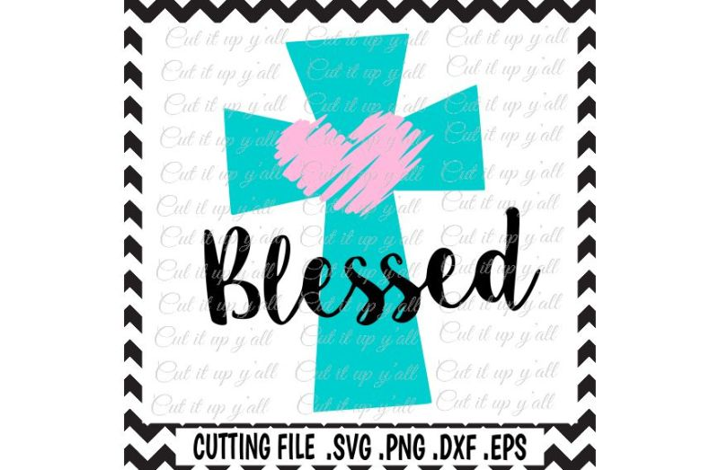 cross-svg-blessed-easter-svg-png-jpg-eps-cuttting-files-for-cameo-cricut-and-more
