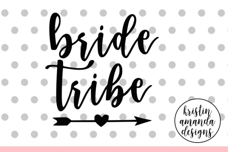 bride-tribe-wedding-svg-dxf-eps-png-cut-file-cricut-silhouette