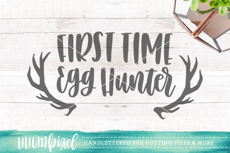 first-time-egg-hunter-svg-png-dxf