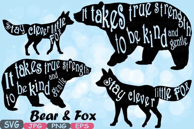 bear-and-fox-true-strength-stay-clever-little-fox-nursery-silhouette-cutting-files-svg-word-art-clipart-cutting-machines-cameo-cricut-501s