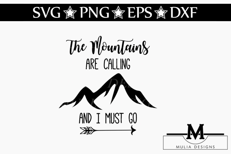 the-mountains-are-calling-and-i-must-go-svg