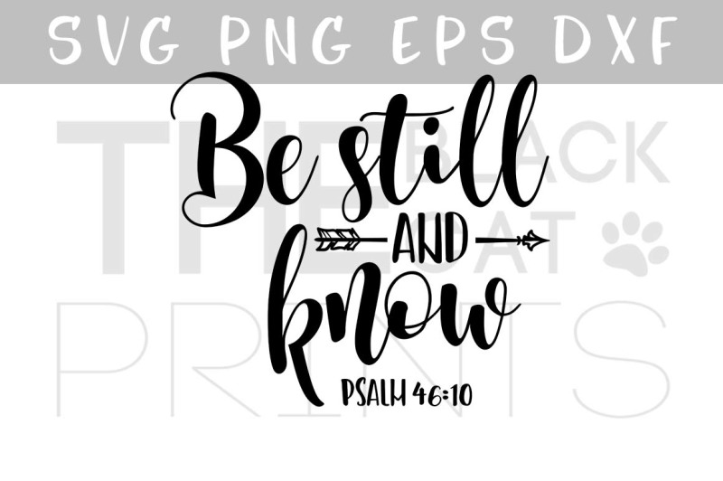 be-still-and-know-arrow-svg-psalm-46-10-bible-verse-svg-eps-png-dxf