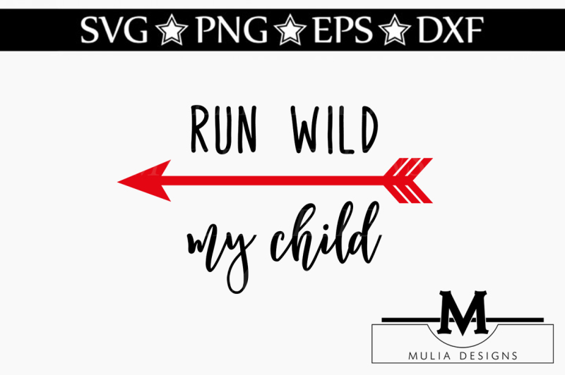 run-wild-my-child-svg