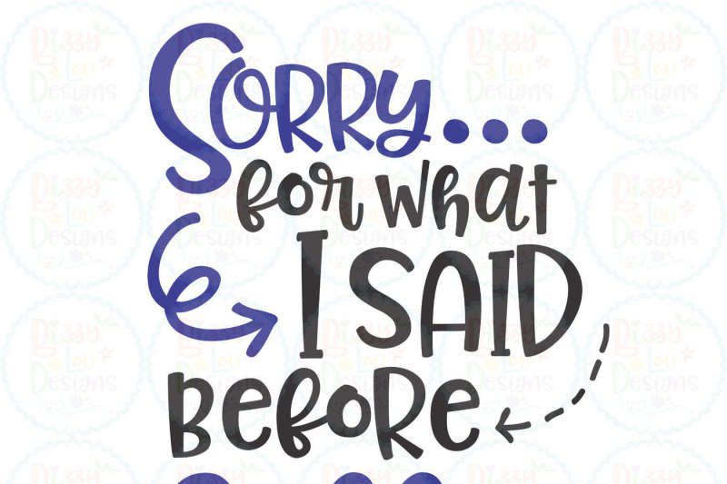 sorry-for-what-i-said-before-coffee-svg-eps-dxf-png