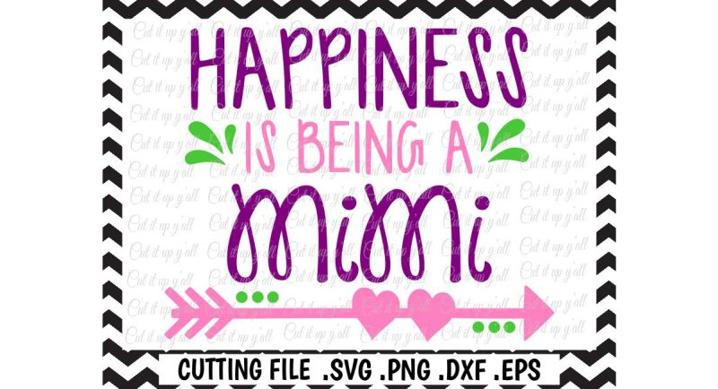 mimi-svg-mothers-day-happiness-is-being-a-mimi-cut-files-for-cutting-machines-cameo-cricut-and-more