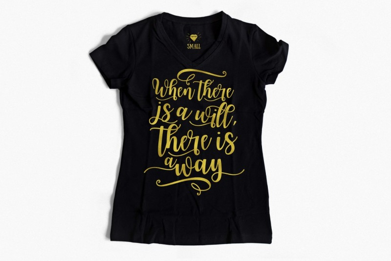 inspirational-quote-svg-png-eps-dxf-sayings-svg-file-when-there-is-a-will-there-is-a-way