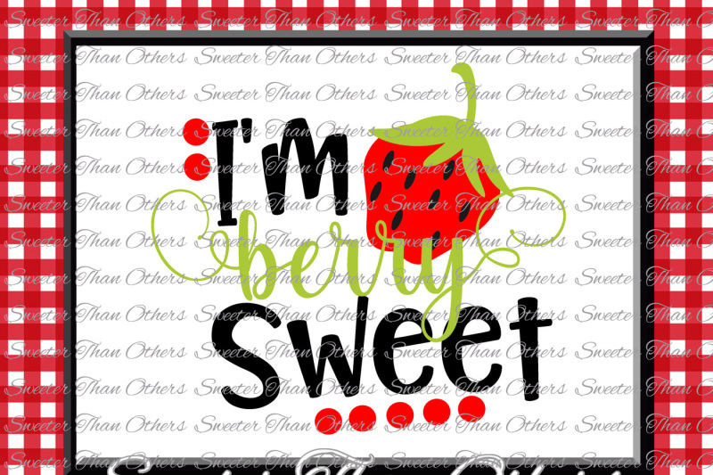 i-m-berry-sweet-svg-little-miss-svg-baby-svg-silhouette-dxf-silhouette-cameo-cricut-cut-file-instant-download-vinyl-design-htv-scal-mtc