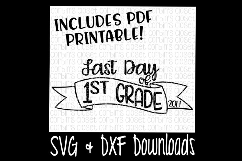 sale-last-day-of-1st-grade-svg-last-day-of-1st-grade-shirt-diy-printable