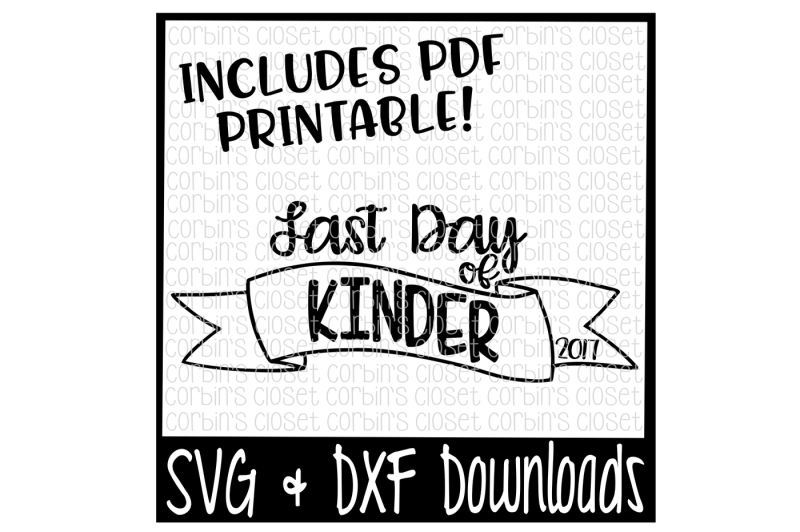 sale-last-day-of-kinder-svg-last-day-of-kinder-shirt-diy-printable