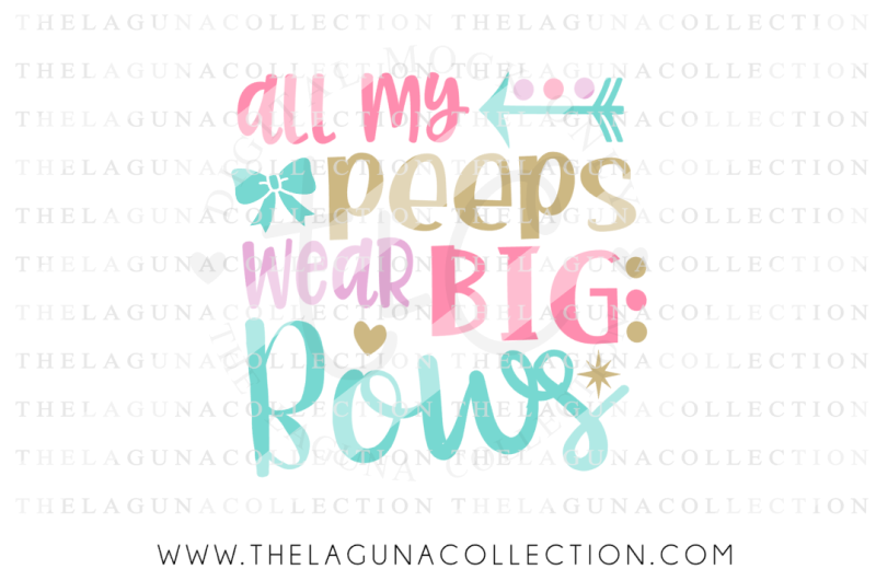 all-my-peeps-wear-big-bows-svg-easter-svg