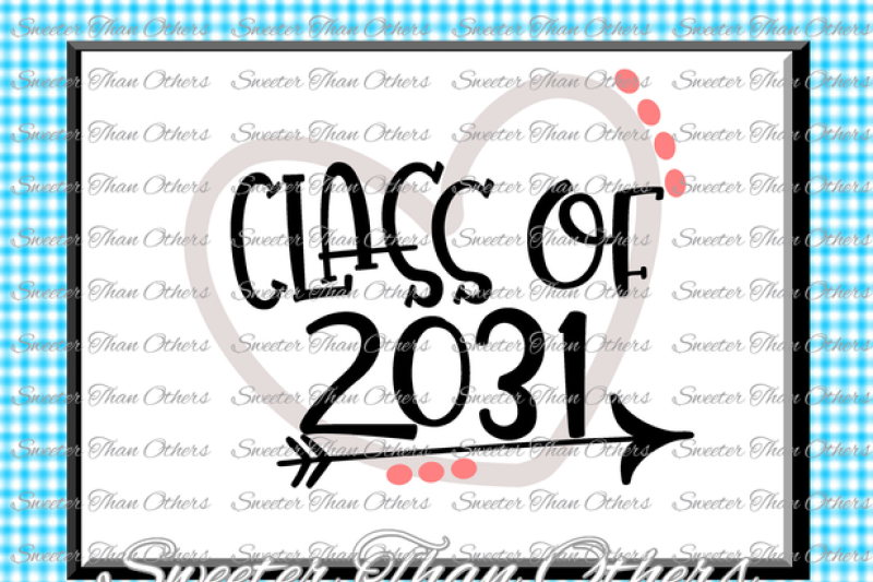 class-of-2031-svg-cut-file-svg-htv-t-shirt-design-vinyl-svg-and-dxf-files-silhouette-studios-cameo-cricut-instant-download