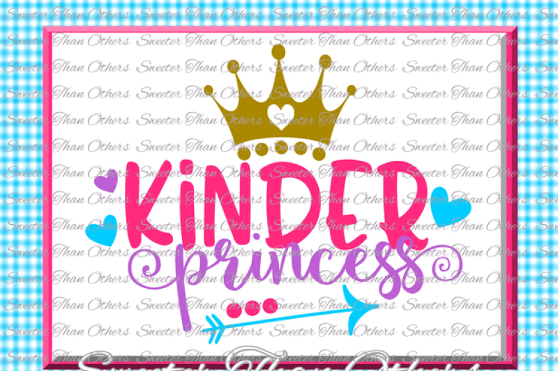 kinder-princess-svg-kindergarten-svg-cut-file-first-day-of-school-svg-and-dxf-files-silhouette-studios-cameo-cricut-instant-download-scal