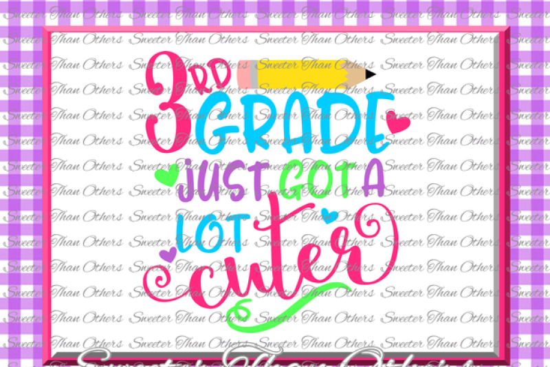 third-grade-cuter-svg-3rd-grade-cut-file-last-day-of-school-svg-and-dxf-files-silhouette-studios-cameo-cricut-instant-download-scal