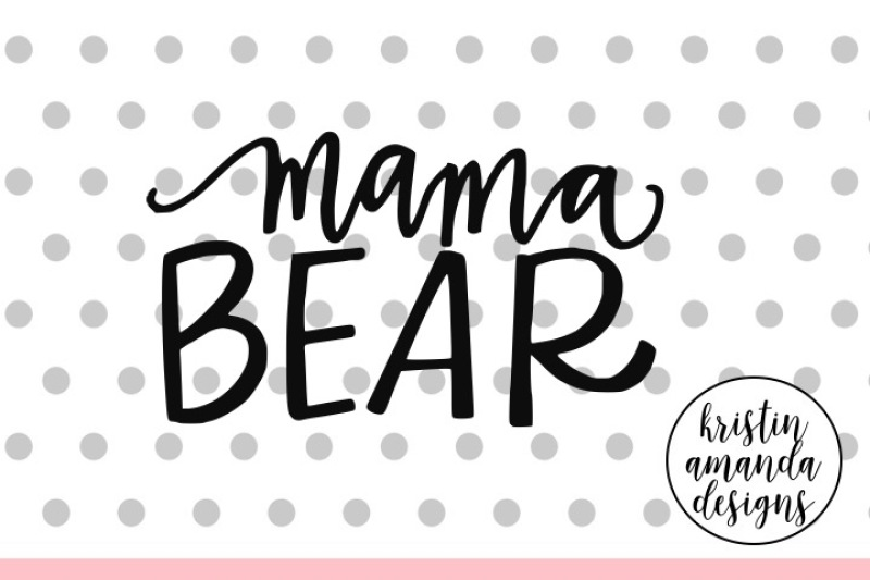 mama-bear-svg-dxf-eps-png-cut-file-cricut-silhouette
