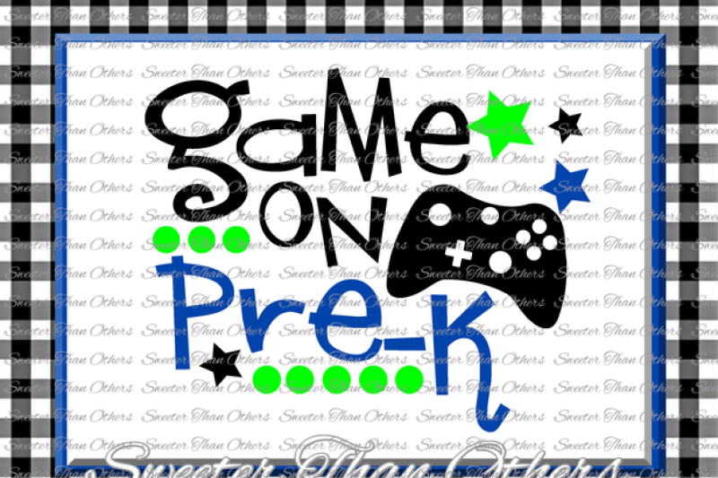pre-k-svg-pre-kindergarten-game-on-cut-file-last-day-of-school-svg-and-dxf-files-silhouette-studios-cameo-cricut-instant-download-scal