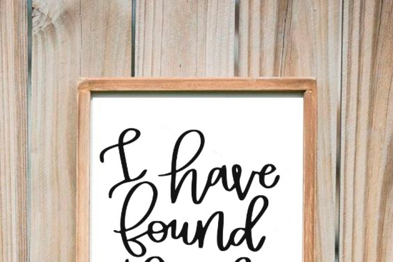 i-have-found-the-one-whom-my-soul-loves-hand-lettered-svg-dxf-eps-png-cut-file-cricut-silhouette