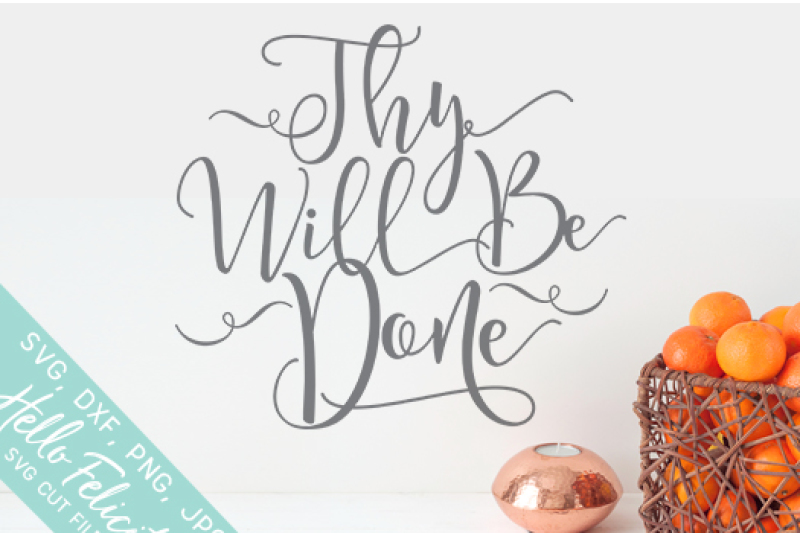 faith-thy-will-be-done-svg-cutting-files