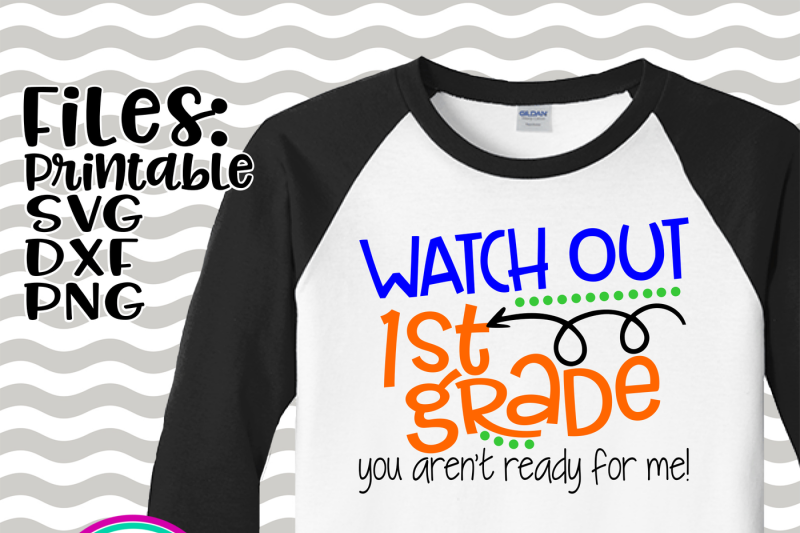 watch-out-1st-grade