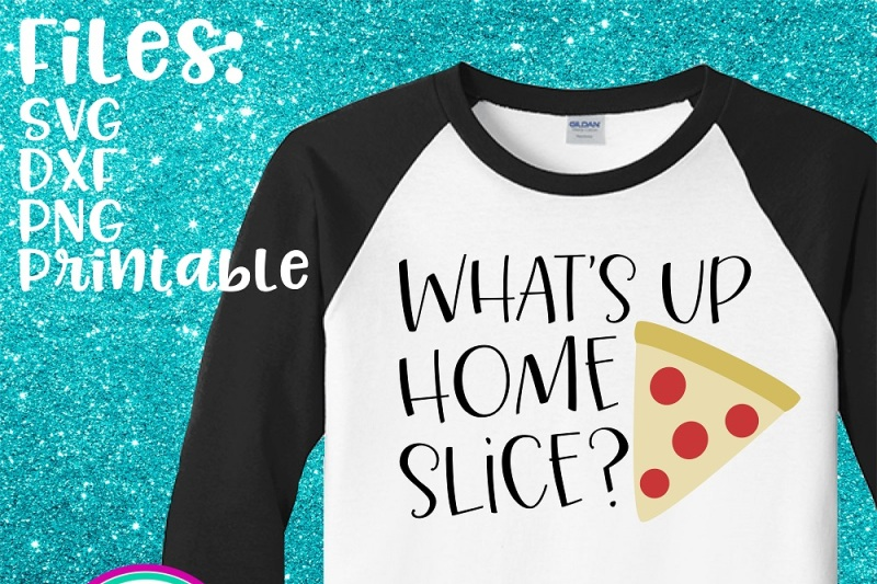 what-s-up-home-slice