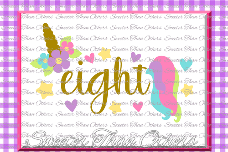 eighth-birthday-svg-8th-birthday-unicorn-svg-girl-dxf-silhouette-studios-cameo-cricut-cut-file-instant-download-vinyl-design-htv-scal-mtc