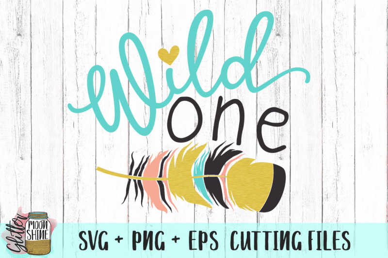 wild-one-svg-png-eps-cutting-files
