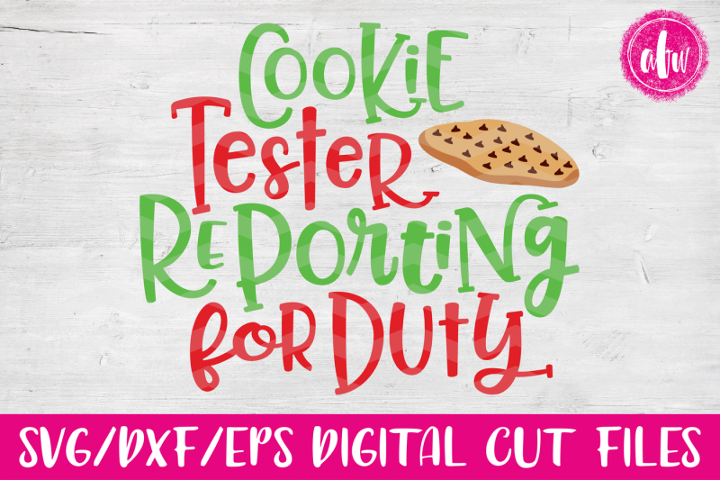 cookie-tester-reporting-for-duty-svg-dxf-eps-cut-file
