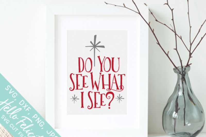 christmas-do-you-see-what-i-see-svg-cutting-files