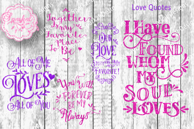 Download Bundle Set of Love Quotes SVG/DXF Cutting Files By Sparkal ...