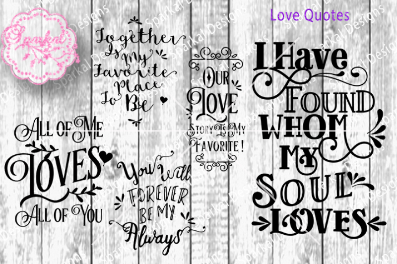 Bundle Set Of Love Quotes Svg Dxf Cutting Files By Sparkal Designs