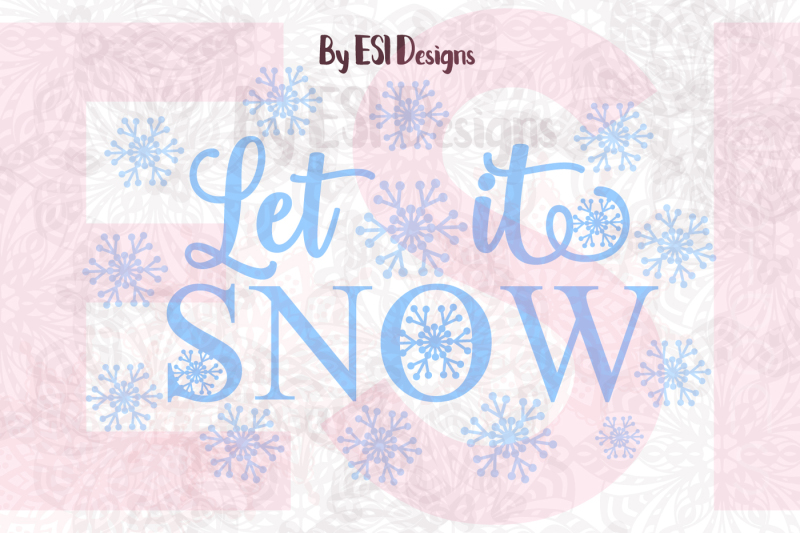 let-it-snow-christmas-winter-quote-svg-dxf-eps-and-png-cutting-files-and-clipart